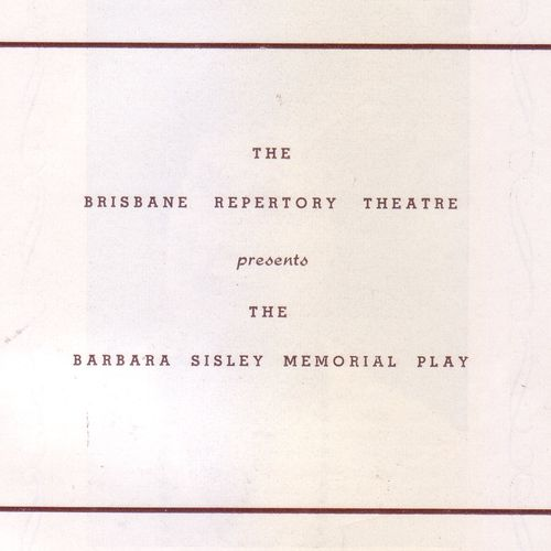 All My Sons was the Barbara Sisley Memorial Play for 1954