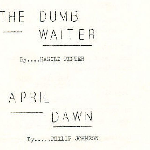 The Dumb Waiter, April Dawn, The New Quixote