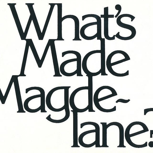 What's Made Magdelane?