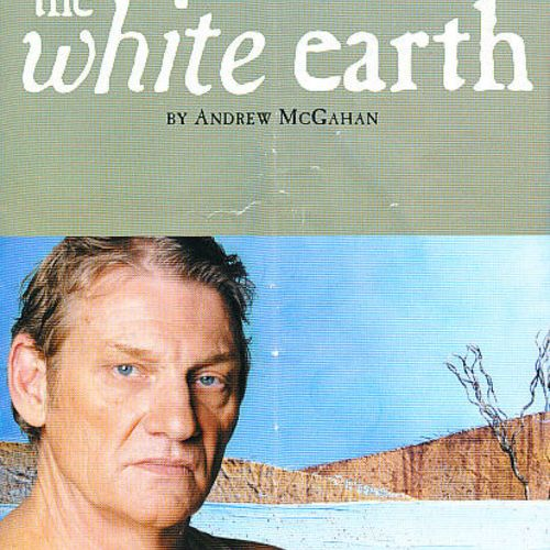Anthony Phelan in The White Earth, 2009.